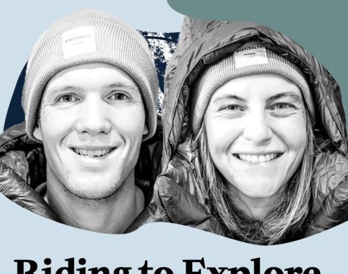 HOMO EXPLORATUS #O7 : Riding To Explore - Armelle & Martin